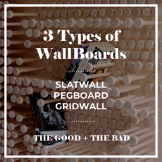 3 TYPES OF WALLBOARDS - SLATWALL PEGBOARD GRIDWALL